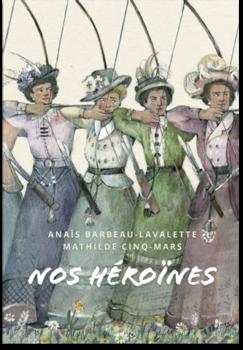 Nos héroïnes (Marchand de feuilles)