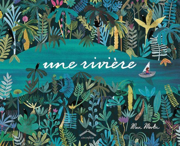 Une rivière - Marc Martin Éditions Circonflexe
