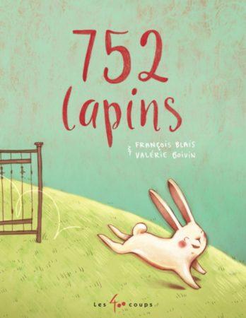 752 lapins - Les 400 coups