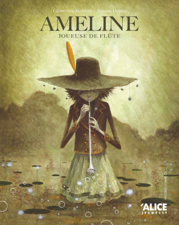 Ameline, joueuse de flûte - Clémentine Beauvais (Alice jeunesse)