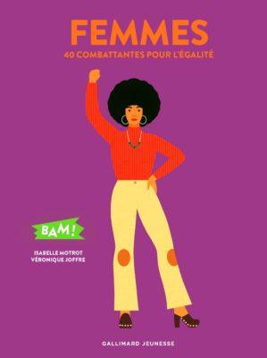 BAM ! - Femmes - 40 combattante pour l'égalité