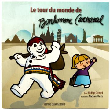 Le tour du monde de Bonhomme Carnaval