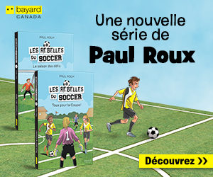 Bayard Canada - Les Rebelles du soccer